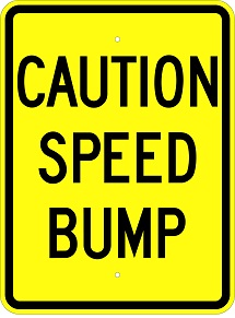 Caution Speed Bump 18
