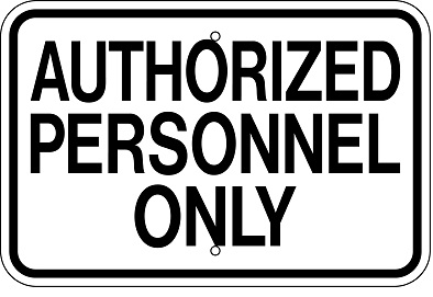 Authorized Personnel Only Sign 12